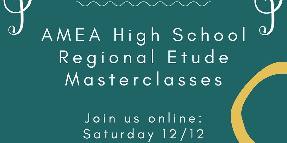 High School Regional Etude Masterclass
