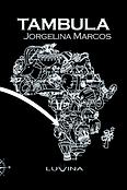 Tambula. Jorgelina Marcos. Luvina editor