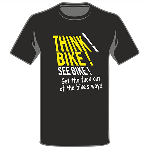 Think Bike T-Shirt, Biker T-Shirt, Biker T-Shirt, Funny T-Shirt, Joke T-Shirt, Humor T-Shirt, Classic T-Shirt