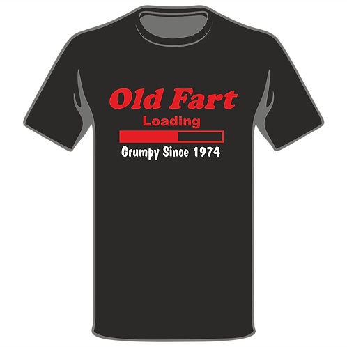 Old Fart T-Shirt, Birthday T-Shirt, Funny T-Shirt, Joke T-Shirt, Humor T-Shirt, Classic T-Shirt