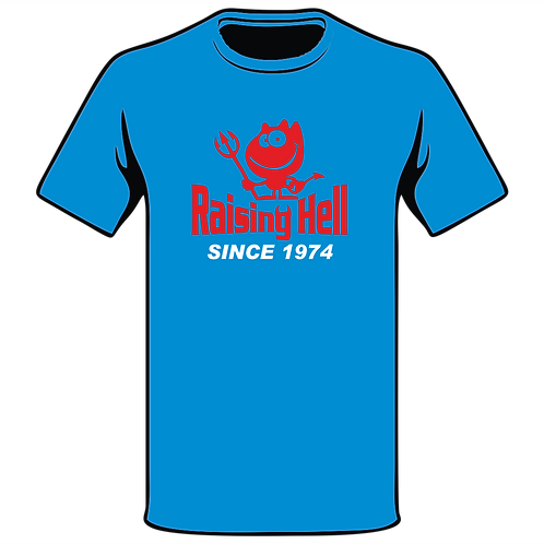 Raising Hell Since T-Shirt, Birthday T-Shirt, Funny T-Shirt, Joke T-Shirt, Humor T-Shirt, Classic T-Shirt