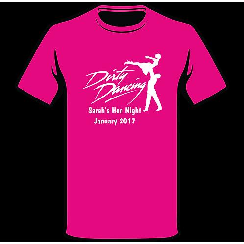 Dirty Dancing Pink T-Shirt, Hen Night T-Shirt, Hen Do T-Shirt, Funny T-Shirt, Joke T-Shirt, Classic T-Shirt