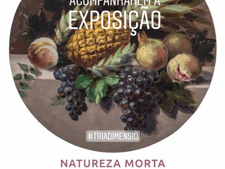 Exposição: Francisco Tamietti Filho - Natureza Morta