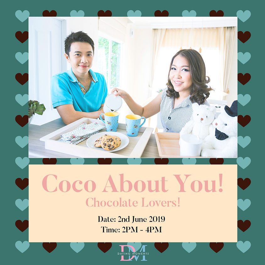 Coco about you! Chocolate lovers!