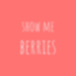 show me berries (1).png