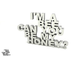 I'm a bee, can you be my honey?