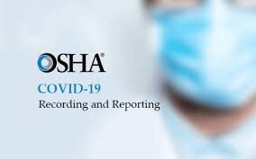 OSHA COVID-19 Reporting Requirements
