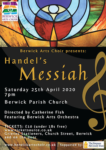 Berwick Arts Choir presents Handel's Messiah - 25th April 2020