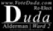 Re-elect Jonathan Duda Alderman, Ward 2 Campaign Sign