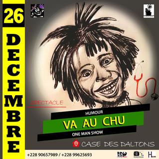 RDV ce 2#6Décembre 2020 à la case des Daltons de Lomé pour un nouveau spectacle intitulé: #VA_AU_CHU