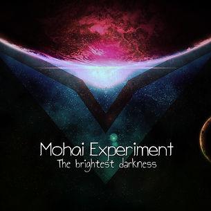 Mohai Experiment