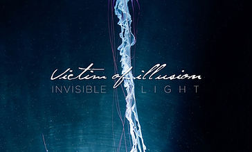 Victim Of Illusion - Invisible Light