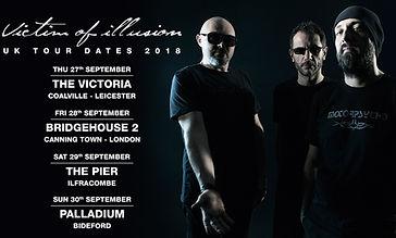 Victim Of Illusion UK TOUR