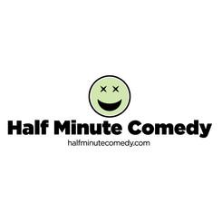 Half Minute Comedy
