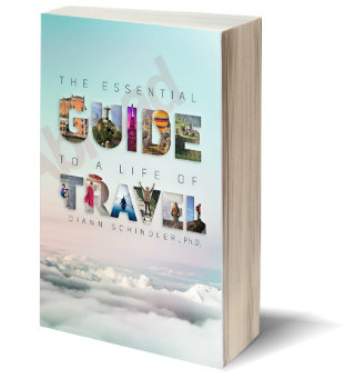 """The Essential Guide to a Life of Travel: the ABC's of International Travel"""
