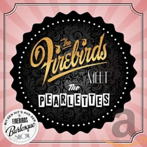 Album The Firebirds meet the Pearlettes (2015)