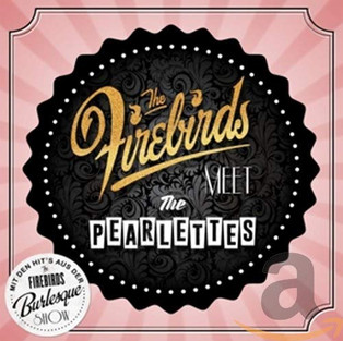 Album The Firebirds meet the Pearlettes (2015)