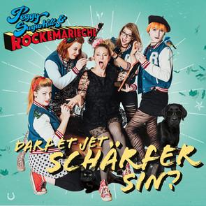 """Album """"Darf et jet schärfer sin"""" (2019) Peggy Sugarhill & Rockemarieche"""