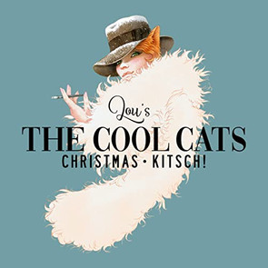 "EP ""Christmas Kitsch"" (2019) Lou's the Coolcats"