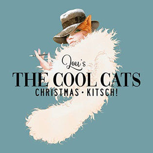 "EP ""Christmas Kitsch"" (2019) Lou's the Coolcats"