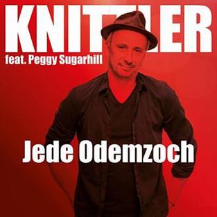 """Single """"Jede Odemzooch"""" (2020) Stefan Knittler feat. Peggy Sugarhill"""