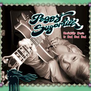 """Album """"Rockabilly Music Is Bad Bad Bad..."""" (2011) Peggy Sugarhill"""