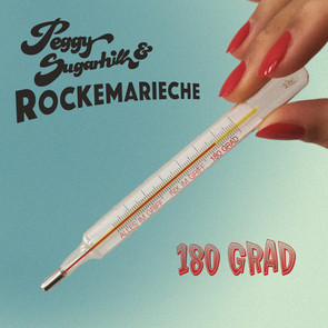 """Single """"180 GRAD"""" (2020) Peggy Sugarhill & Rockemarieche"""