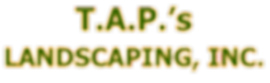 T.A.P.'s Landscaping, LLC. logo