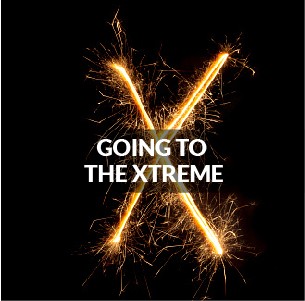 GOING TO THE XTREME