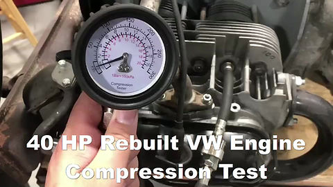40 HP Rebuilt VW Engine Compression Test