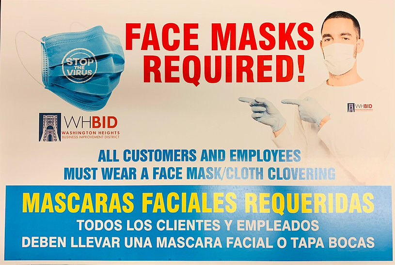 The Washington Heights BID is proud to announce the distribution of Free Face Coverings for Merchants and Their Employees. For free pick up contact us at 212-928-3400 or ccabrerawhbid@gmail.com