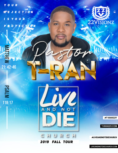 T-RAN | Live And Not Die Tour