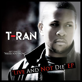 LIVE-AND-NOT-DIE-EP-(T-RAN-COVER).jpg