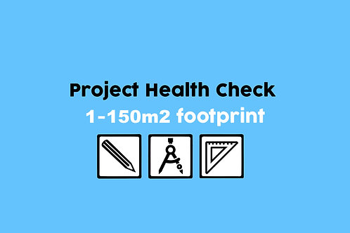Project Health Check 0-150m2 footprint