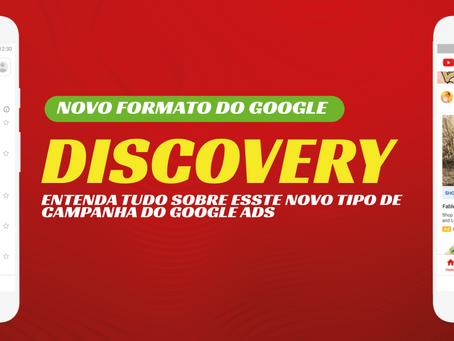 Campanhas Discovery: Tudo sobre este novo tipo de campanha no Google Ads