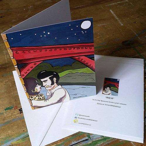 "The Smiths Lyrics Greeting Card No 5 ""Still Ill"""