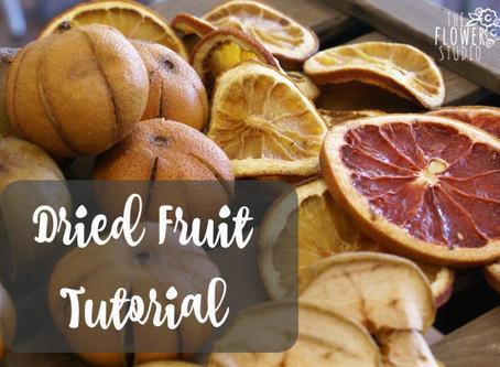 Dried Fruit Tutorial