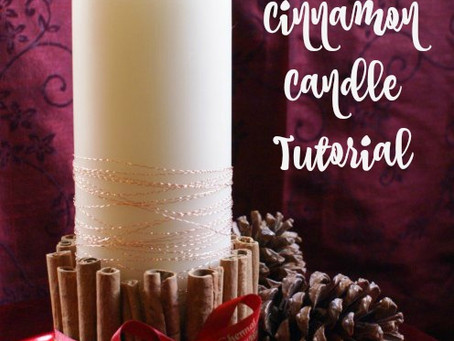 Cinnamon Candle Tutorial