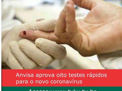 Anvisa aprova oito testes rápidos para o novo coronavírus