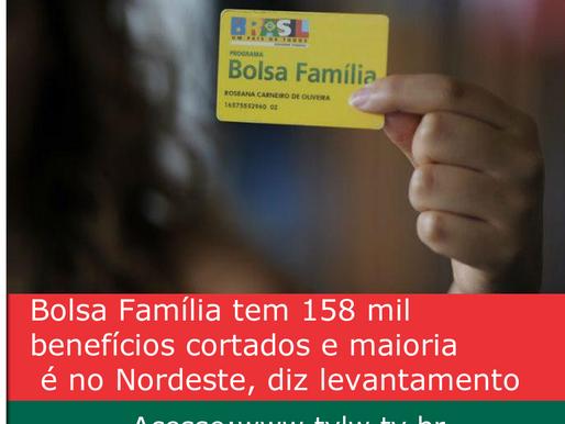 Bolsa Família tem 158 mil benefícios cortados e maioria é no Nordeste, diz levantamento
