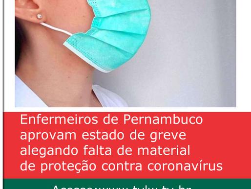 Enfermeiros de Pernambuco aprovam estado de greve alegando falta de material de proteção contra coro