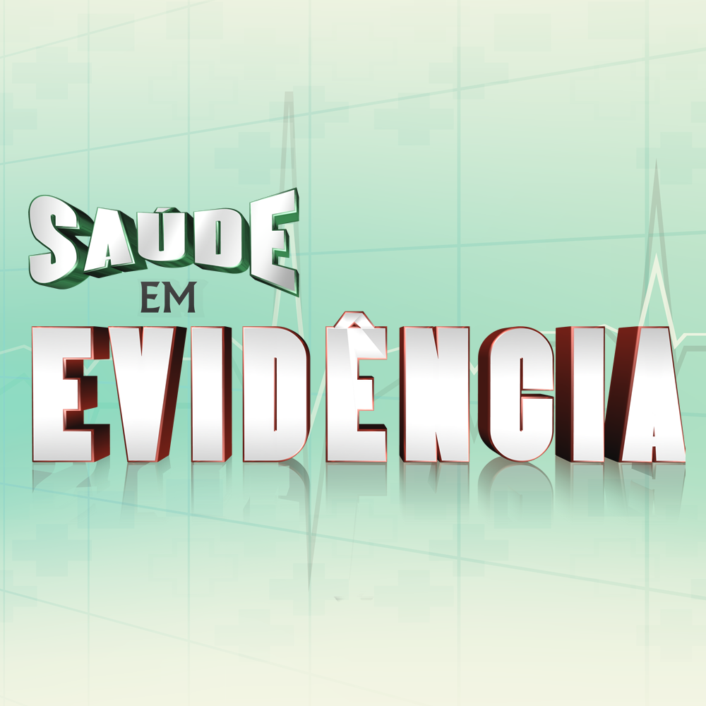 SAUDE EM EVIDENCIA