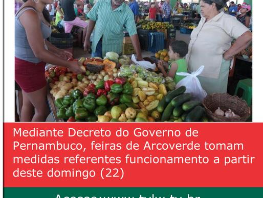 Mediante Decreto do Governo de Pernambuco, feiras de Arcoverde tomam medidas referentes funcionament