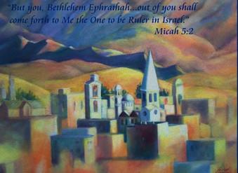 Bethlehem - Micah 5:2