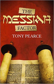 The Messiah factor book by Tony Pearce