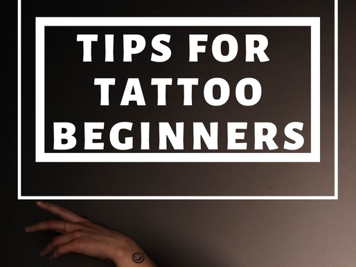 Tips for Tattoo Beginners