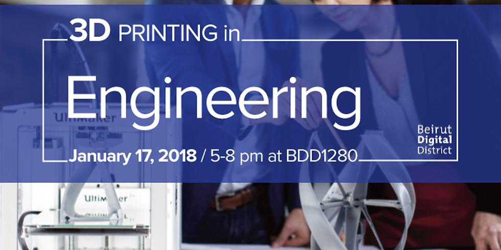 3D Printing in Engineering