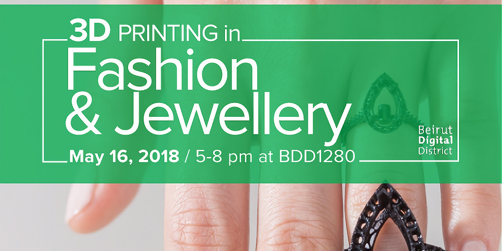 3D Printing in Fashion & Jewellery