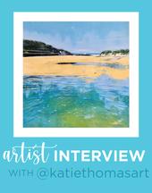 Interview with Artist, Katie Thomas
