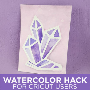 Watercolour Hacks for Cricut Users